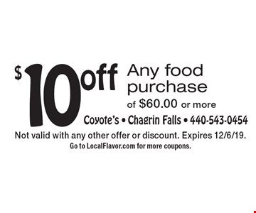 $10 off Any food purchase of $60.00 or more. Not valid with any other offer or discount. Expires 12/6/19. Go to LocalFlavor.com for more coupons.