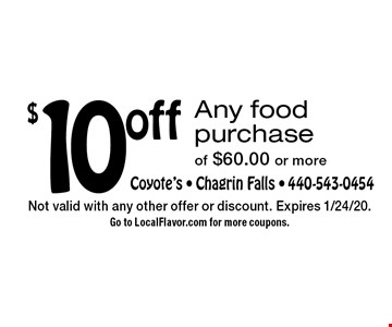 $10 off Any food purchase of $60.00 or more. Not valid with any other offer or discount. Expires 1/24/20. Go to LocalFlavor.com for more coupons.