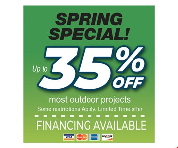 Spring special! Up to 35% off most outdoor products. Some restrictions apply. Limited time offer