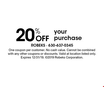 20% Off your purchase. One coupon per customer. No cash value. Cannot be combined with any other coupons or discounts. Valid at location listed only. Expires 12/31/19. 2019 Robeks Corporation.