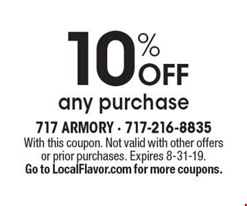 10% OFF any purchase. With this coupon. Not valid with other offers or prior purchases. Expires 8-31-19. Go to LocalFlavor.com for more coupons.