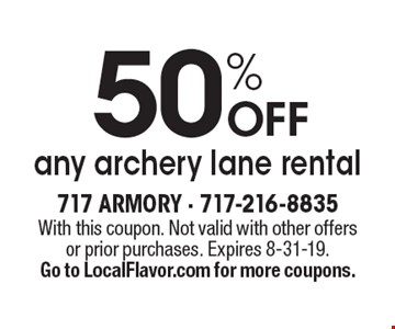 50% OFF any archery lane rental. With this coupon. Not valid with other offers or prior purchases. Expires 8-31-19. Go to LocalFlavor.com for more coupons.