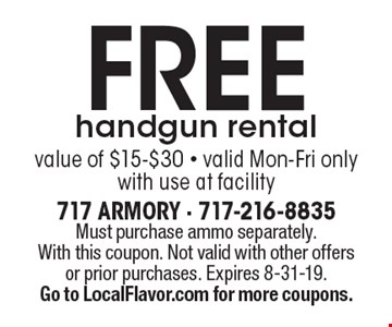 FREE handgun rental. Value of $15-$30. Valid Mon-Fri only. With use at facility. Must purchase ammo separately. With this coupon. Not valid with other offers or prior purchases. Expires 8-31-19. Go to LocalFlavor.com for more coupons.