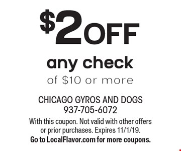 $2 OFF any check of $10 or more. With this coupon. Not valid with other offers or prior purchases. Expires 11/1/19. Go to LocalFlavor.com for more coupons.