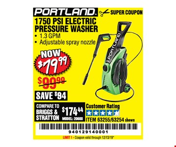 Portland 1750 psi electric pressure washer $79.99. LIMIT 1 - Coupon valid through12/31/19