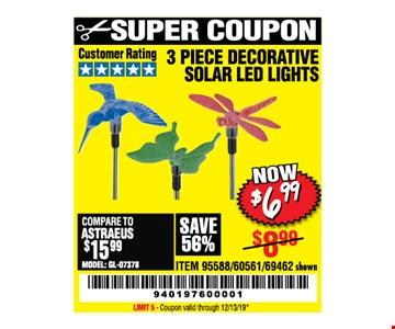 3 Piece decorative solar led lights $6.99. LIMIT 5 - Coupon valid through12/31/19