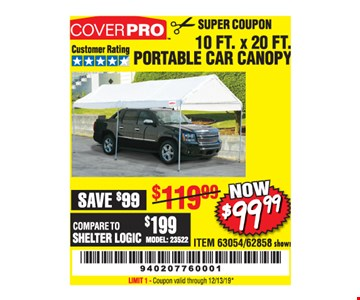 Coverpro 10 ft. X 20 ft. Portable car canopy $99.99. LIMIT 1 - Coupon valid through12/31/19