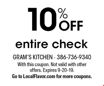 10% off entire check. With this coupon. Not valid with other offers. Expires 9-20-19. Go to LocalFlavor.com for more coupons.