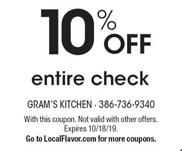 10% off entire check. With this coupon. Not valid with other offers. Expires 10/18/19. Go to LocalFlavor.com for more coupons.