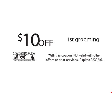 $10 Off 1st grooming with Bonnie. With this coupon. Not valid with otheroffers or prior services. Expires 8/30/19.