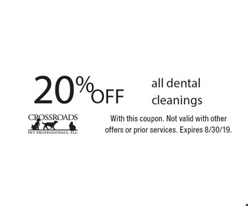 20% Off all dental cleanings. With this coupon. Not valid with otheroffers or prior services. Expires 8/30/19.