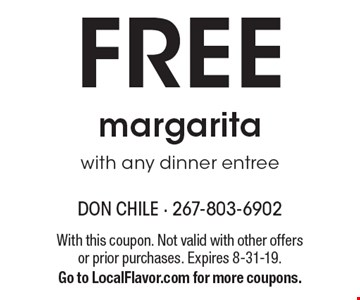 FREE margarita with any dinner entree. With this coupon. Not valid with other offers or prior purchases. Expires 8-31-19. Go to LocalFlavor.com for more coupons.