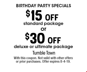 $15 OFF standard package or $30 OFF deluxe or ultimate package. With this coupon. Not valid with other offers or prior purchases. Offer expires 8-4-19.