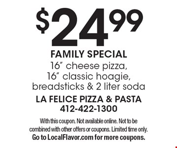 $24.99 FAMILY SPECIAL. 16