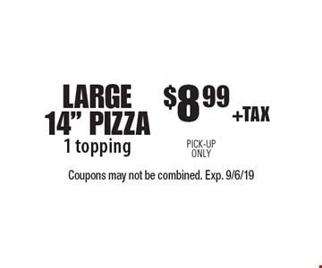 $8.99 +TAX LARGE 14
