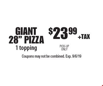 $23.99 +TAX GIANT 28