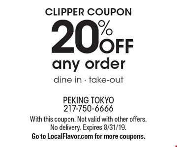 Clipper coupon. 20% OFF any order dine in - take-out. With this coupon. Not valid with other offers. No delivery. Expires 8/31/19. Go to LocalFlavor.com for more coupons.