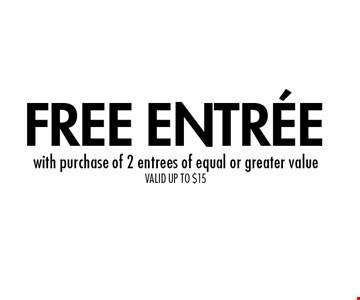 FREE ENTREE with purchase of 2 entrees of equal or greater value. VALID UP TO $15. 1 per table. Cannot be combined with other offers. Valid with original coupon only. Copies not valid. Not valid on holidays. Expires 11/8/19. Go to LocalFlavor.com for more coupons.