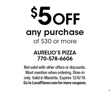 $5 OFF any purchase of $30 or more. Not valid with other offers or discounts. Must mention when ordering. Dine-in only. Valid in Marietta. Expires 12/6/19. Go to LocalFlavor.com for more coupons.