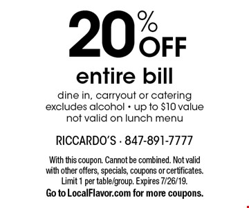 20% OFF entire bill dine in, carryout or catering excludes alcohol - up to $10 value not valid on lunch menu. With this coupon. Cannot be combined. Not valid with other offers, specials, coupons or certificates. Limit 1 per table/group. Expires 7/26/19. Go to LocalFlavor.com for more coupons.