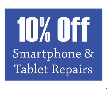 10% off smartphone & tablet repairs. Mention Clipper Magazine for discount. Expires 11/30/19