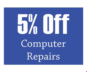 5% off computer repairs. Mention Clipper Magazine for discount. Expires 11/30/19