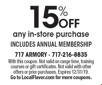 15% OFF any in-store purchase. Includes annual membership. With this coupon. Not valid on range time, training courses or gift certificates. Not valid with other offers or prior purchases. Expires 12/31/19. Go to LocalFlavor.com for more coupons.
