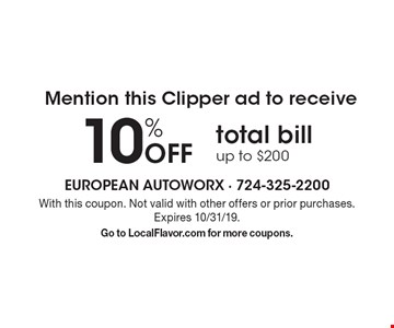 Mention this Clipper ad to receive 10% Off total bill. Up to $200. With this coupon. Not valid with other offers or prior purchases. Expires 10/31/19. Go to LocalFlavor.com for more coupons.