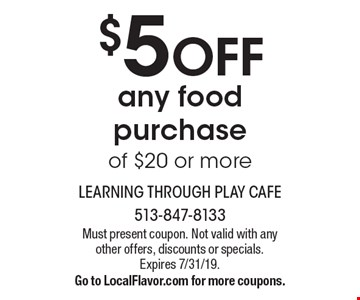 $5 off any food purchase of $20 or more. Must present coupon. Not valid with any other offers, discounts or specials. Expires 7/31/19. Go to LocalFlavor.com for more coupons.