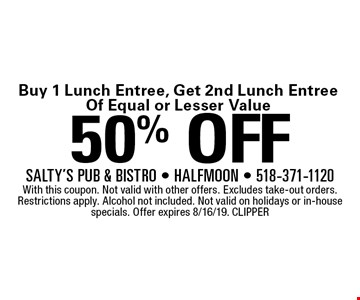 Buy 1 Lunch Entree, Get 2nd Lunch Entree Of Equal or Lesser Value50% OFF With this coupon. Not valid with other offers. Excludes take-out orders. Restrictions apply. Alcohol not included. Not valid on holidays or in-house specials. Offer expires 8/16/19. CLIPPER