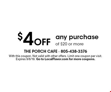 $4 Off any purchase of $20 or more. With this coupon. Not valid with other offers. Limit one coupon per visit. Expires 9/6/19. Go to LocalFlavor.com for more coupons.