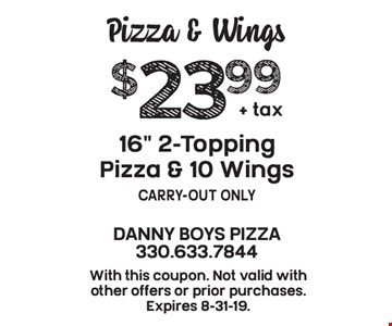 Pizza & Wings: $23.99 + tax 16