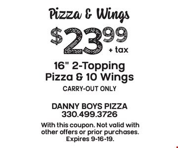 Pizza & Wings $23.99 + tax 16
