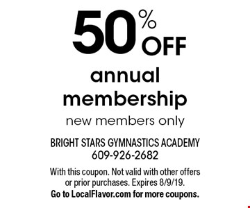 50% OFF annual membership new members only. With this coupon. Not valid with other offers or prior purchases. Expires 8/9/19. Go to LocalFlavor.com for more coupons.
