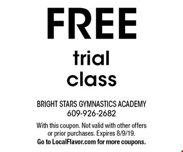 FREE trial class. With this coupon. Not valid with other offers or prior purchases. Expires 8/9/19. Go to LocalFlavor.com for more coupons.