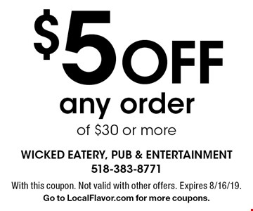 $5 off any order of $30 or more. With this coupon. Not valid with other offers. Expires 8/16/19. Go to LocalFlavor.com for more coupons.