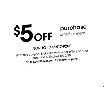 $5 Off purchase of $25 or more. With this coupon. Not valid with other offers or prior purchases. Expires 8/30/19. Go to LocalFlavor.com for more coupons.