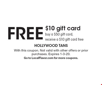 Free $10 gift card. Buy a $50 gift card, receive a $10 gift card free. With this coupon. Not valid with other offers or prior purchases. Expires 1-3-20. Go to LocalFlavor.com for more coupons.