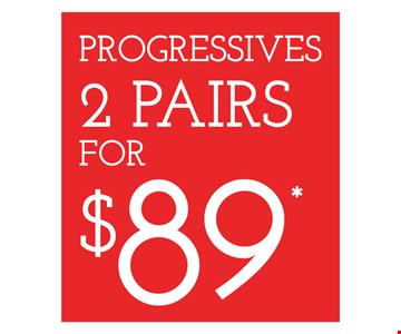 Progressive 2 pairs for $89. Frames from a select group. 25% off lens upgrades. On purchase of complete pair of prescription eyeglasses. Offer for new DAILIES wearers only. With purchase of (8) 90 packs of DAILIES AquaComfort PLUS contact lenses. $200 rebate will be sent in the form of a prepaid Visa card to the address provided on the rebate form. Visit DAILIESCHOICE.com for full terms and conditions. With purchase of complete pair of eyeglasses or an annual supply of contact lenses. Contact lens exam additional. Good on purchase of frames and lenses paid for with Flex Spending Account funds. Valid at Cross County Shopping Center location only. Cannot be combined with insurance or other offers. Other restrictions may apply. See store for details. Limited time offers.