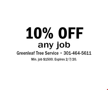 10% OFF any job. Min. job $1500. Expires 2/7/20.