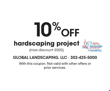 10% Off hardscaping project (max discount $500). With this coupon. Not valid with other offers or prior services.