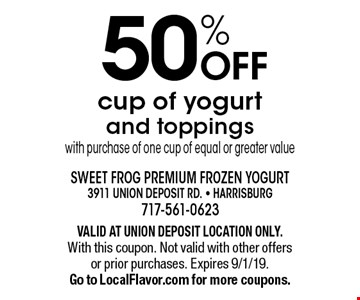 50% OFF cup of yogurt and toppings with purchase of one cup of equal or greater value. VALID AT UNION DEPOSIT LOCATION ONLY. With this coupon. Not valid with other offers or prior purchases. Expires 9/1/19. Go to LocalFlavor.com for more coupons.
