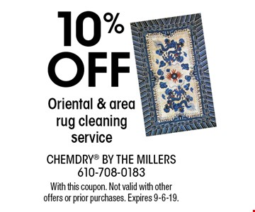 10%  OFF Oriental & area rug cleaning service. With this coupon. Not valid with other offers or prior purchases. Expires 9-6-19.