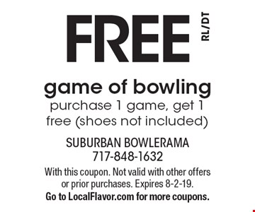 Free game of bowling. Purchase 1 game, get 1 free (shoes not included). With this coupon. Not valid with other offers or prior purchases. Expires 8-2-19. Go to LocalFlavor.com for more coupons.