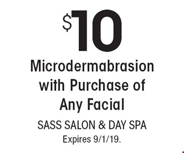 $10 Microdermabrasion with Purchase of Any Facial. With this coupon. Not valid with other offers or prior services. Go to LocalFlavor.com for more coupons. Expires 9/1/19.