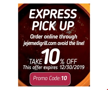Express pick up take 10% off. This offer expires 12/30/19. Promo code: 10.