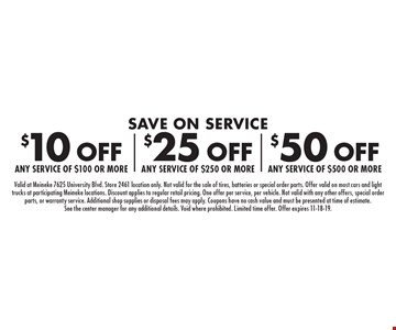 Save on Service $10 off any service of $100 or more, $25 off any service of $250 or more OR $50 off any service of $500 or more. Valid at Meineke 7625 University Blvd. Store 2461 location only. Not valid for the sale of tires, batteries or special order parts. Offer valid on most cars and light trucks at participating Meineke locations. Discount applies to regular retail pricing. One offer per service, per vehicle. Not valid with any other offers, special order parts, or warranty service. Additional shop supplies or disposal fees may apply. Coupons have no cash value and must be presented at time of estimate. See the center manager for any additional details. Void where prohibited. Limited time offer. Offer expires 11-18-19.
