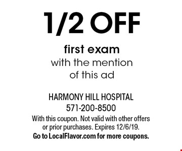 1/2 OFF first exam with the mention of this ad. With this coupon. Not valid with other offers or prior purchases. Expires 12/6/19. Go to LocalFlavor.com for more coupons.