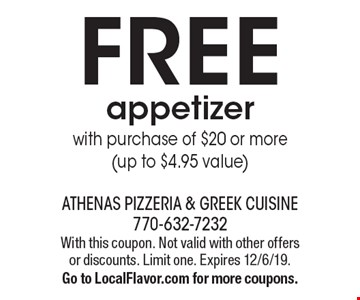 FREE appetizer with purchase of $20 or more (up to $4.95 value) . With this coupon. Not valid with other offers or discounts. Limit one. Expires 12/6/19.Go to LocalFlavor.com for more coupons.