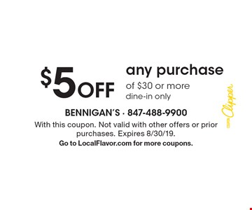 $5 off any purchase of $30 or more dine-in only. With this coupon. Not valid with other offers or prior purchases. Expires 8/30/19 .Go to LocalFlavor.com for more coupons.